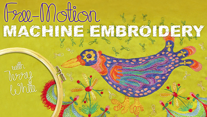 Free-Motion Machine Embroidery with Terry White