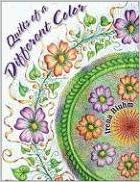 Quilts of a Different Color Paperback by Irena Bluhm