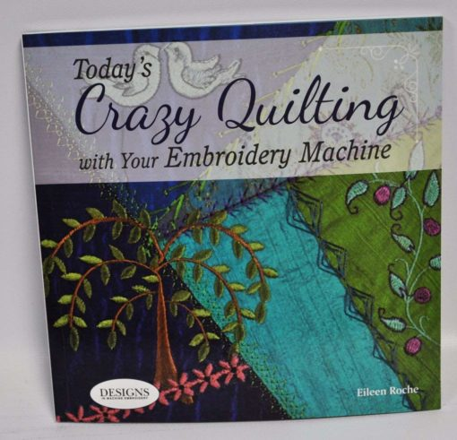 Crazy Quilting With Your Embroidery Machine