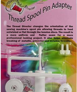 The Thread Director Spool Pin Adapter